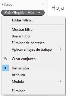 Tipos de filtro: Los filtros de contexto son filtros de dimensión que hemos agregado a contexto. Son indicados con el color gris.